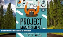 READ Project Management: 26 Game-Changing Project Management Tools (Project Management, PMP,