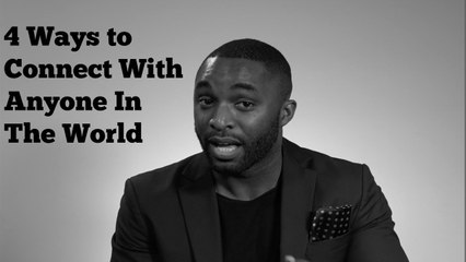 How to Connect With Anyone In The World