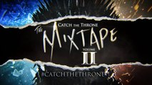 Game Of Thrones S5: Catch The Throne Mixtape Volume Ii: Behind The Scenes Featurette (hbo)