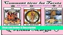 PDF Comment tirer les Tarots 1): Avec les 22 lames des arcanes majeurs (French Edition) kindle