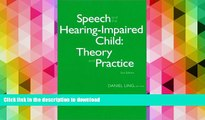 Pre Order Speech and the Hearing-Impaired Child: Theory and Practice Kindle eBooks
