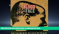 Pre Order Blood in the Face: The Ku Klux Klan, Aryan Nations. Nazi Skinheads and the Rise of the a