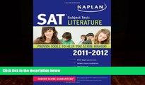 Buy Kaplan Kaplan SAT Subject Test Literature 2011-2012 (Kaplan SAT Subject Tests: Literature)