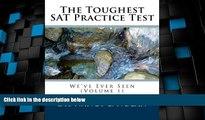 Price The Toughest SAT Practice Test We ve Ever Seen (Volume 1) Dr. Nancy L. Nolan PDF