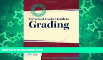 Online Ken O Connor School Leader s Guide to Grading: Essentials for Principals Series Full Book