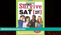 Buy Hundreds of Heads How to Survive the SAT (and ACT) (by Hundreds of Happy College Students)