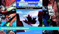 Hardcover Canadian Immigration Made Easy: How to Immigrate into Canada (All Classes) with