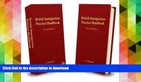 Hardcover British Immigration Practice Handbook: Volumes 1   2 On Book