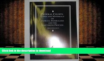 READ Federal Courts: Cases and Materials on Judicial Federalism and the Lawyering Process (2006