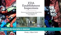 Audiobook FDA Establishment Inspections: Pharmaceutical, Biotechnology, Medical Device and Food