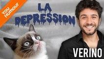 VERINO - La dépression