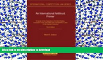 Pre Order Unfair Competition Law.  EUropean Union and Member States (International Competition Law