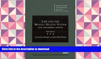 Hardcover Law and the Mental Health System: Civil and Criminal Aspects (American Casebook)