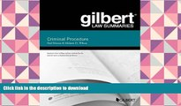 Hardcover Gilbert Law Summary on Criminal Procedure (Gilbert Law Summaries) Full Book