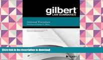 Hardcover Gilbert Law Summary on Criminal Procedure (Gilbert Law Summaries) Full Book