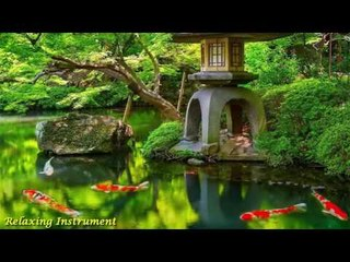 Best Traditional Japanese Music - Relaxing Music for Stress Relief and Healing