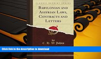 Hardcover Babylonian and Assyrian Laws, Contracts and Letters, Vol. 1 (Classic Reprint) On Book