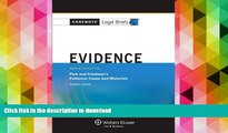 Pre Order Casenote Legal Briefs: Evidence Keyed to Park and Friedman, 12th Edition (with Evidence