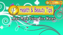 Hair Mask of Rice Water  II चावल का पानी - बालो की लिए असरदार मास्क II By Satvinder Kaur II