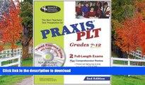 READ PRAXIS II PLT Grades 7-12 (REA) - The Best Test Prep for the PLT Exam: 2nd Edition (PRAXIS