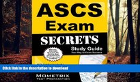 Read Book ASCS Exam Secrets Study Guide: ASCS Test Review for the Air Systems Cleaning Specialist