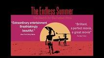 The Endless Summer Trailer