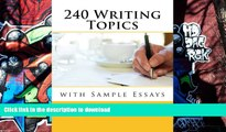 Audiobook 240 Writing Topics: with Sample Essays (120 Writing Topics) On Book