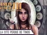 Épopée : Tomb Raider III ( part 32 )