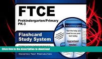 Read Book FTCE Prekindergarten/Primary PK-3 Flashcard Study System: FTCE Test Practice Questions