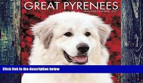 Pre Order Just Great Pyrenees 2017 Wall Calendar (Dog Breed Calendars) Willow Creek Press On CD
