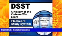 READ DSST A History of the Vietnam War Exam Flashcard Study System: DSST Test Practice Questions