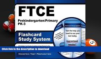 Pre Order FTCE Prekindergarten/Primary PK-3 Flashcard Study System: FTCE Test Practice Questions