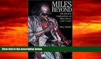 PDF  Miles Beyond : Electric Explorations of Miles Davis, 1967-1991 Paul Tingen For Kindle