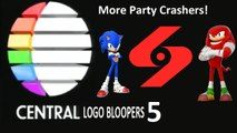Central Logo Bloopers 5: More Party Crashers