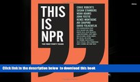PDF [DOWNLOAD] This Is NPR: The First Forty Years FOR IPAD