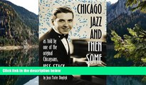 Download [PDF]  Chicago Jazz and Then Some: As Told by One of the Original Chicagoans, Jess Stacy