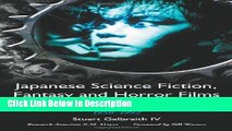 Download Japanese Science Fiction, Fantasy And Horror Films: A Critical Analysis and Filmography