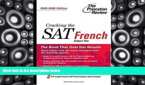 Best Price Cracking the SAT French Subject Test, 2005-2006 Edition (College Test Prep) Princeton