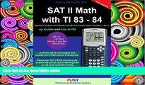 Price Sat II Math With TI 83 - 84: Sat Math Subject Test Math Level 1 and Level 2 With TI 83-84