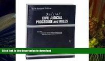 Pre Order Federal Civil Judicial Procedure and Rules, 2008 Rev. ed. (May 20, 2008 Includes laws