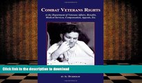 Pre Order Combat Veterans Rights to the U.S Department Of Veterans  Affairs, Benefits, Medical