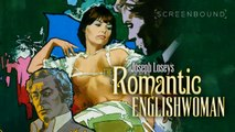 The Romantic Englishwoman Trailer