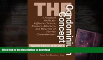 Free [PDF] The Condominium Concept: A Practical Guide for Officers, Owners, Realtors, Attorneys,