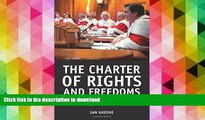 Pre Order The Charter of Rights and Freedoms: 30+ years of decisions that shape Canadian life Full