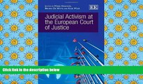 PDF [FREE] DOWNLOAD  Judicial Activism at the European Court of Justice [DOWNLOAD] ONLINE