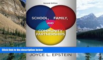 Buy Joyce L Epstein School, Family, and Community Partnerships: Preparing Educators and Improving