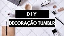 DIY-DECORAÇÃO TUMBLR PARA O QUARTO | DIY-DECORATION POUR CHAMBRE.
