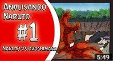 NARUTO VS OROCHIMARU || ANALISANDO NARUTO #1