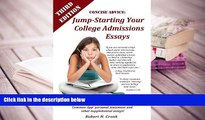 PDF [DOWNLOAD] Concise Advice: Jump-Starting Your College Admissions Essays (Third Edition) TRIAL