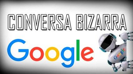 Conversa BIZARRA entre dois robôs da Google!